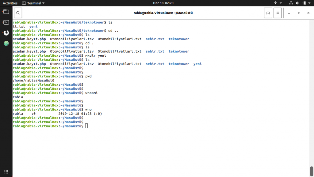 Linux komutları. ls, mkdir, pwd, whoami ve who komutları. mkdir komutundan önce ls yapıp dosyaları listeledim. Dosya oluşturduktan sonra da ls yaparak dosyanın oluştuğunu gözlemlemenizi sağladım.